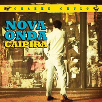 Cd - Charme Chulo: Nova Onda Caipira