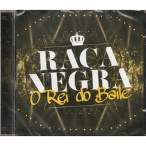 Cd Raça Negra - O Rei Do Baile - Novo***