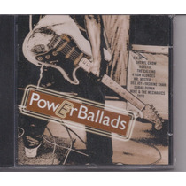 Power Ballads - Coletânea - Raridade Cd Lacrado Somlivre