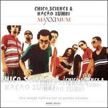 Chico Science Nacao Zumbi - Maxximum