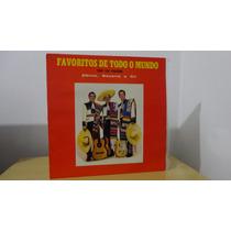 Trio Los Panchos # Favoritos De Todo O Mundo # Disco Lp Raro