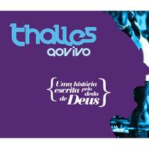 Thalles - Ao Vivo Uma História Escrita..[2cd] Bra - Frete G