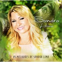Cd As Melhores De Sandra Lima [bônus Playback]
