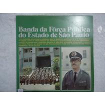 Disco Vinil Lp Banda Da Força Publica Do Estado De São Paulo