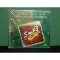 Cd Coleção Mpb Swing Samba Rock Brasil (frete Grátis)
