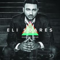 Cd Casa De Deus - Eli Soares