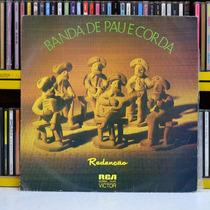 Banda De Pau E Corda - Redenção - Disco Vinil Lp