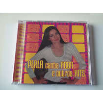 Perla - Cd Perla Canta Abba E Outros Hits - Raro!!!!
