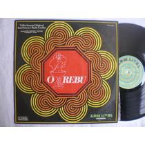 Lp - O Rebu - Com Raul Seixas / Som Livre / 1974