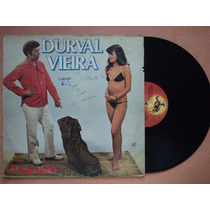 Durval Vieira- Lp O Sapatão- 1981- Original!