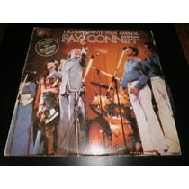 Lp Ray Connif Exclusivamente Para Amigos, Disco Vinil 1980