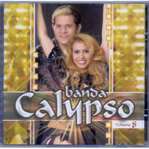 Cd Banda Calypso - Volume 8 - Novo***