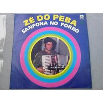 Lp Disco Vinil Zé Do Peba - Sanfona No Forró