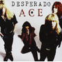 Cd Desperado - Ace Dee Snider