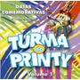 Cd Turma Do Printy - Datas Comemorativas 1 / Bônus Playback