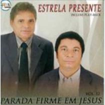 Cd Parada Firme Em Jesus - Estrela Presente / Bônus Playback