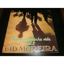 Lp Cid Moreira - Oração Da Minha Vida Vol.2, Vinil De 1991