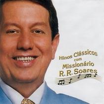 Cd Hinos Clássicos - Mis Rr Soares