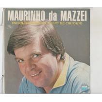 Compacto Vinil Maurinho Da Mazzei - Mosquito De Boi - Golpe