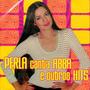 Cd: Perla Canta Abba E Outros Hits- Raridade- Novo- Lacrado