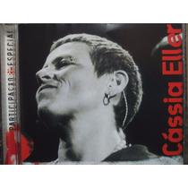 Cd - Cássia Eller - Participação Especial