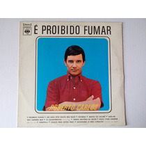 Lp Roberto Carlos - É Proibido Fumar - Disco De Vinil