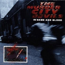 The Murder City Devils - In Name And Blood Importado