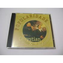 Cd - Chrystian E Ralf Popularidade