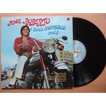 José Roberto- Lp E Seus Sucessos Volume 3- 1970- Reedição!