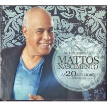 Cd Mattos Nascimento - As 20 Melhores - Sel Essencial Vol 5