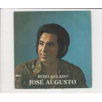 José Augusto 1974 Beijo Gelado - Compacto Ep 19