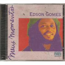 Edson Gomes - Meus Momentos - Cd Raro - Novo - Lacrado