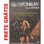Beyoncé - Live Glastonbury - Dvd Raro Original Novo Lacrado!