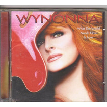 Cd Wynonna - What The World Needs Now Is Love, Original