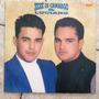 Lp Zezé De Camargo & Luciano 1993 Praticamente Novo!!!