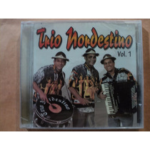 Trio Nordestino- Cd Volume 1- Original- Lacrado!