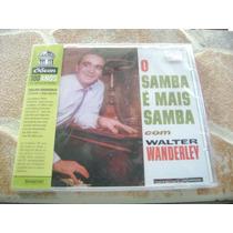 Cd - Walter Wanderley O Samba E Mais Samba