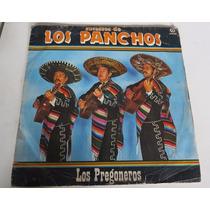 Lp Vinil Musica Mexicana Mariachi Los Panchos Los Pregoneros