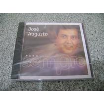 Cd - Jose Augusto Para Sempre