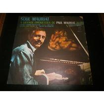 Lp A Grande Orquestra De Paul Mauriat Nº7, Soul Mauriat 1969