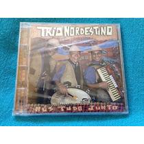 Cd Trio Nordestino Nós Tudo Junto 1ª Edição 2000 Lacrado