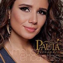 Cd De Musica Paula Fernandes Meus Encantos Novo