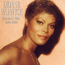 Dionne Warwick Greatest Hits 1979 1990 Cd
