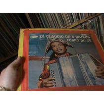 Lp - Zé Cláudio Dos 8 Baixos -forró Do Zé - Forró Raro