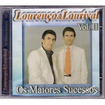 Cd Lourenço & Lourival Os Maiores Sucessos Vol. 2 Lacrado