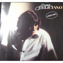 Lp José Feliciano 1981 Inc Everybody Loves Me - Semi - Novo