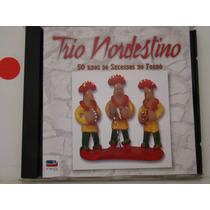 Cd - Trio Nordestino - 50 Anos De Sucessos No Forró