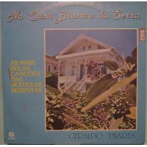 Geraldo Tavares - Na Casa Branca Da Serra - 3º Lp - 1980