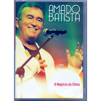 Dvd Amado Batista ( Negocio Da China) Novo