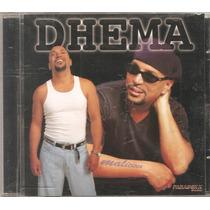 Cd Dhema - Maliciosa - Pagode, Samba Rock, Swing